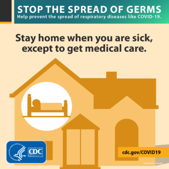 Stay home when you are sick, except to get medical care illustration of someone in bed at home
